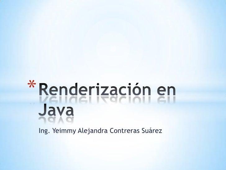 *    Ing. Yeimmy Alejandra Contreras Suárez