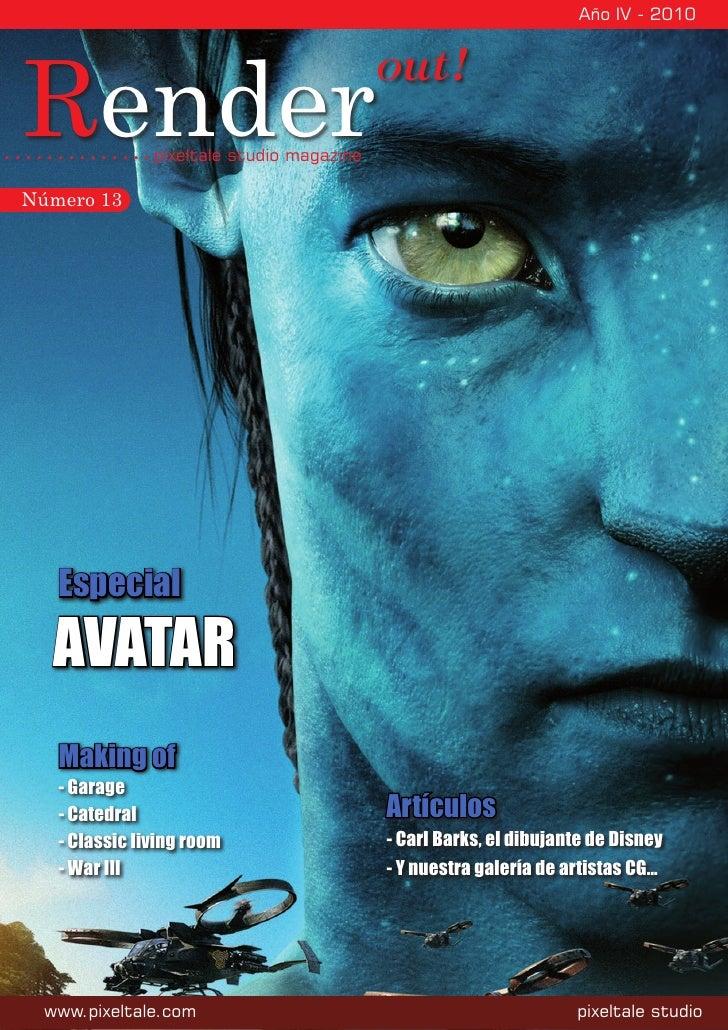 Año IV - 2010     Render                                            out!                pixeltale studio magazine  Número ...