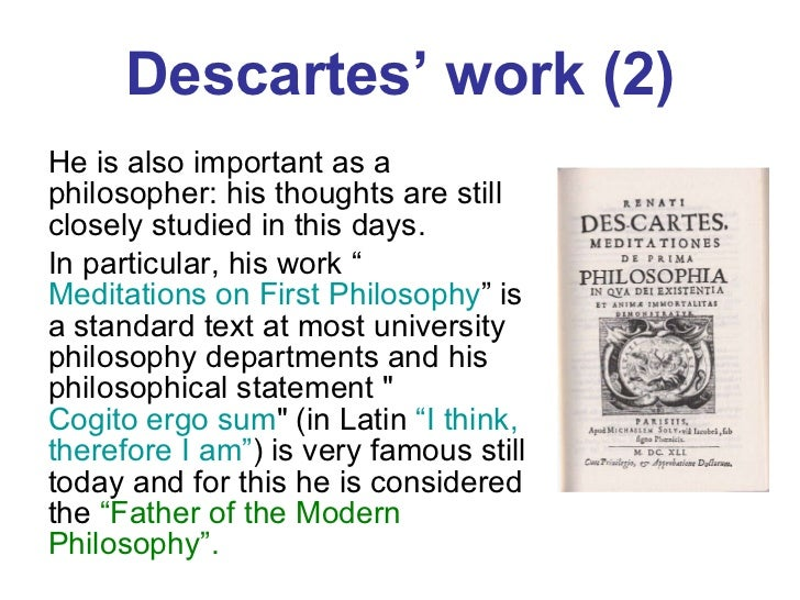 an analysis of a passage in meditations on first philosophy by ren descartes Descartes' demon - 2 title descartes' demon: a dialogical analysis of meditations on first philosophy abstract descartes argued that the existence of reflective thought should be the first principle.