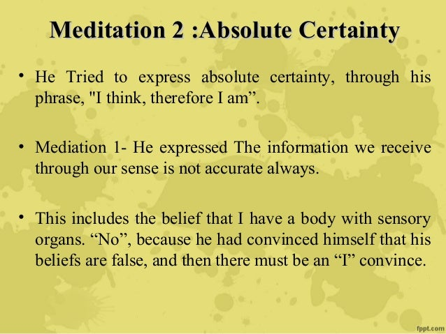 Meditation 3 The Existence of GodMeditation 3 The Existence of God • Casual Principle:Casual Principle: That something can...