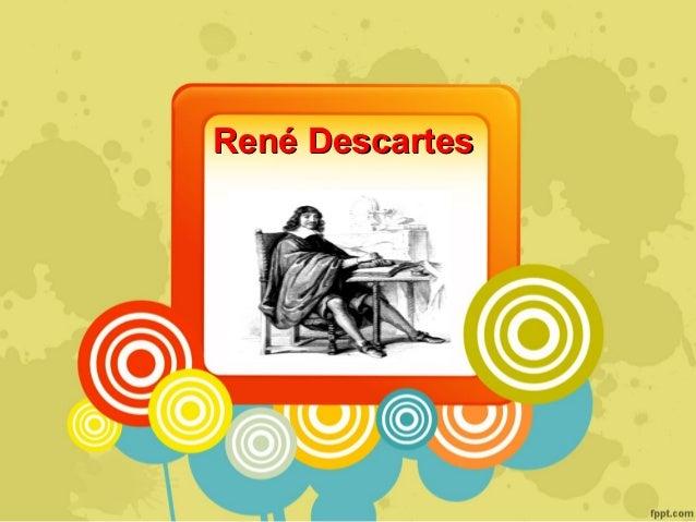 René descartes Slide 3