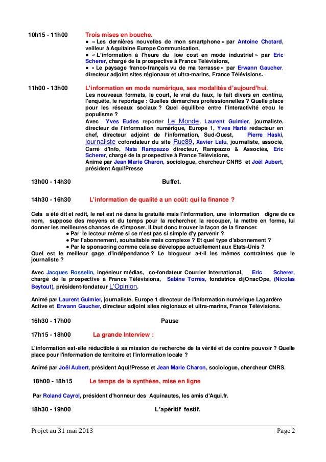 Projet au 31 mai 2013 Page 210h15 - 11h00 Trois mises en bouche.● « Les dernières nouvelles de mon smartphone » par Antoin...