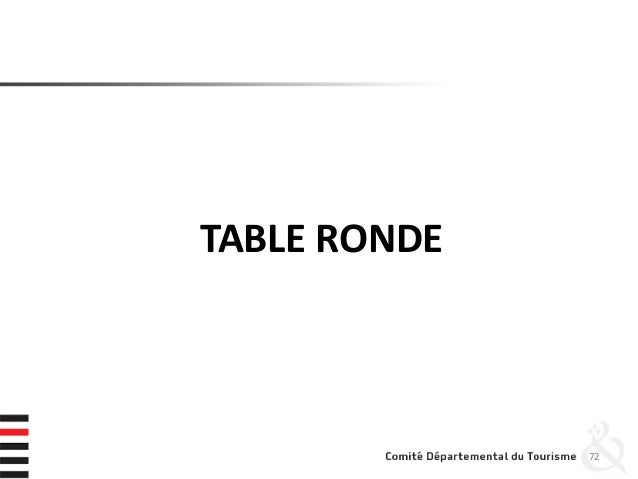 TABLE RONDE 72