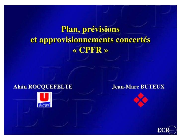 Plan, prévisions                   prévisions     et approvisionnements concertés                            concertés    ...