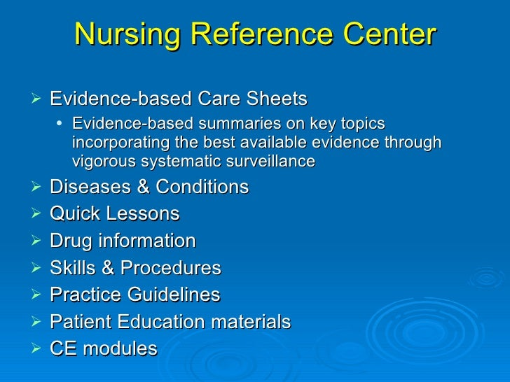 evidenced based nursing Adult nursing qualitative study there is an urgent need for evidence-based internationally agreed guidelines for the assessment of neonates at risk of developing.