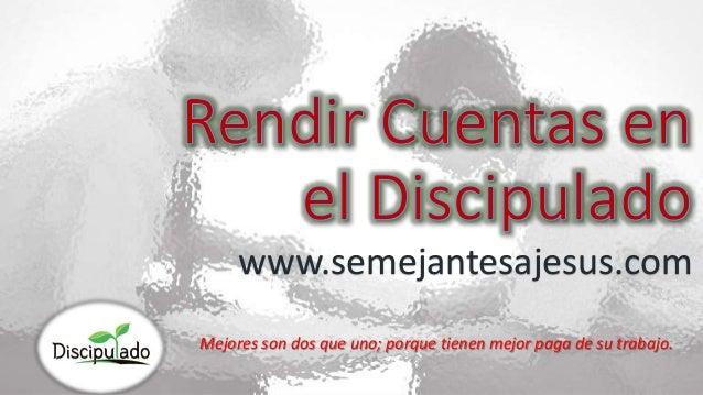 Mejores son dos que uno; porque tienen mejor paga de su trabajo. www.semejantesajesus.com