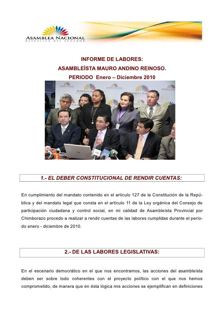 INFORME DE LABORES:                 ASAMBLEÍSTA MAURO ANDINO REINOSO.                       PERIODO Enero – Diciembre 2010...