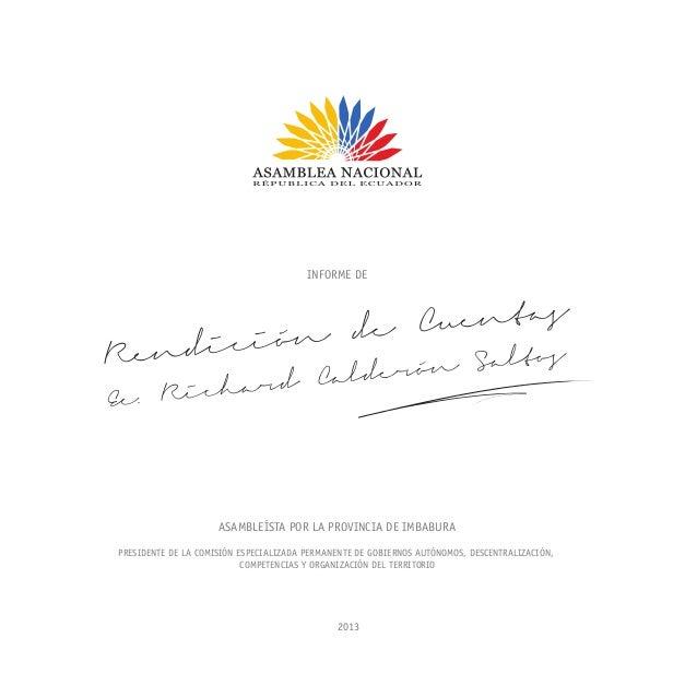 ASAMBLEÍSTA POR LA PROVINCIA DE IMBABURA PRESIDENTE DE LA COMISIÓN ESPECIALIZADA PERMANENTE DE GOBIERNOS AUTÓNOMOS, DESCEN...