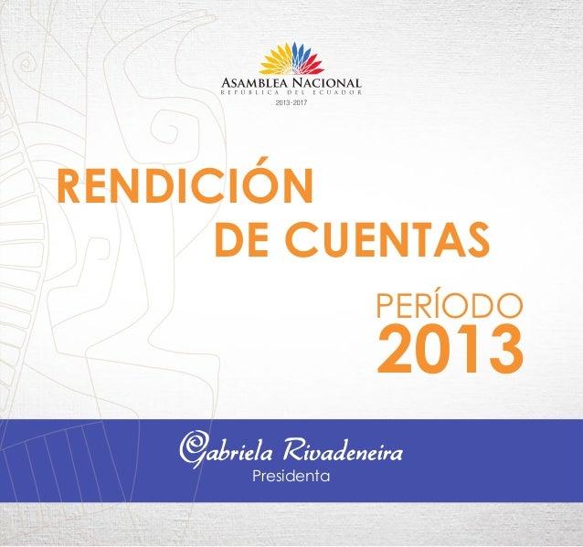 2013 PERÍODO Presidenta RENDICIÓN DE CUENTAS
