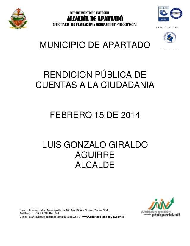 DEPARTAMENTO DE ANTIOQUIA  ALCALDÍA DE APARTADÓ SECRETARIA DE PLANEACIÓN Y ORDENAMIENTO TERRITORIAL |  MUNICIPIO DE APARTA...