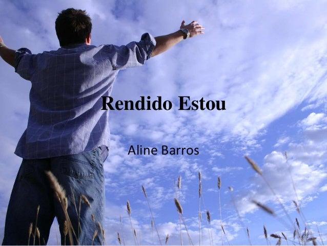 Rendido Estou Aline Barros