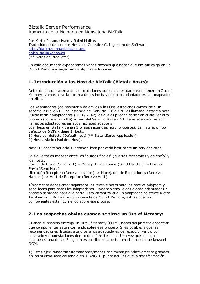 Biztalk Server Performance Aumento de la Memoria en Mensajería BizTalk Por Kartik Paramasivam y Raied Malhas Traducido des...