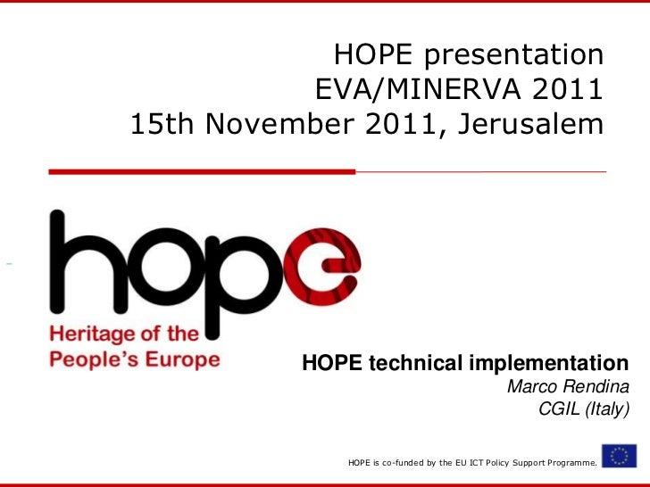 HOPE presentation @Eva/Minerva 2011