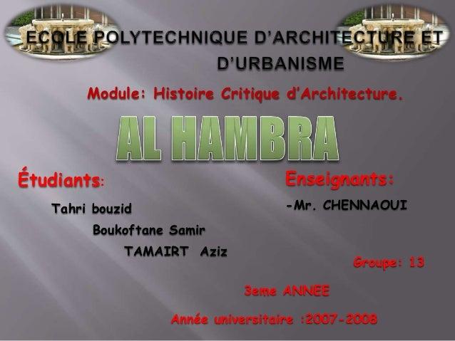 Étudiants: Tahri bouzid Boukoftane Samir TAMAIRT Aziz Année universitaire :2007-2008 3eme ANNEE Groupe: 13 Module: Histoir...