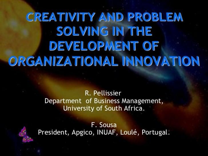R. Pellissier  Department of Business Management,       University of South Africa.                 F. SousaPresident, Apg...