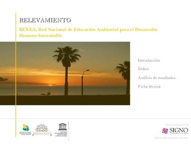 RELEVAMIENTORENEA, Red Nacional de Educación Ambiental para el DesarrolloHumano Sustentable                               ...