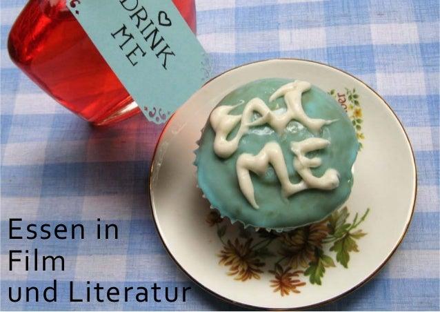 Essen in Film und Literatur