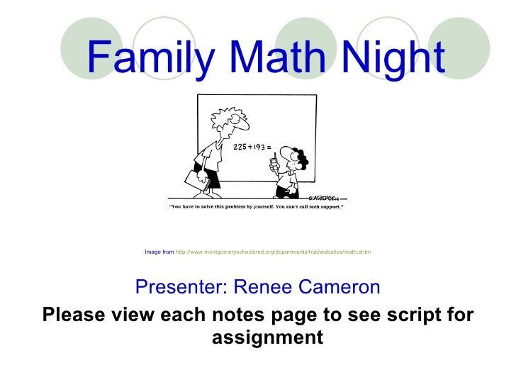 Family Math Night <ul><li>Image from  http://www.montgomeryschoolsmd.org/departments/hiat/websites/math.shtm </li></ul><ul...