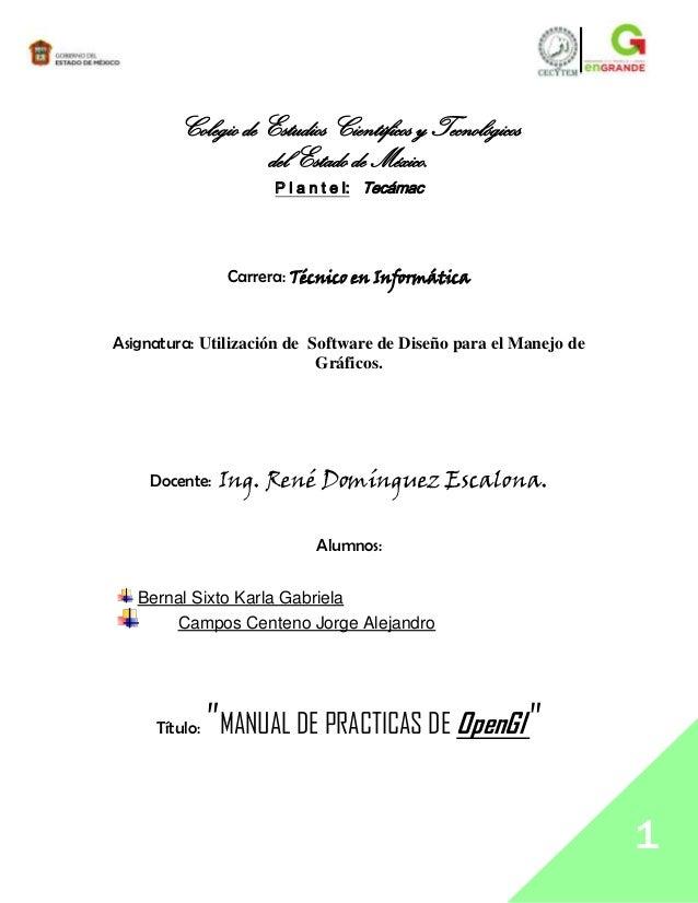 Colegio de Estudios Científicos y Tecnológicos                   del Estado de México.                      P l a n t e l:...