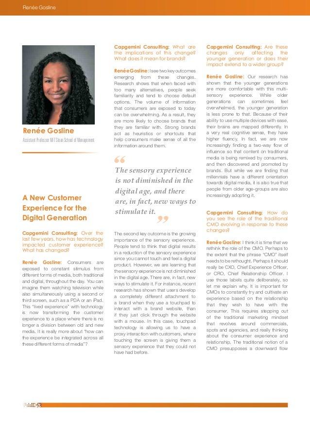 Renée Gosline  Assistant Professor MIT Sloan School of Management  A New Customer  Experience for the  Digital Generation ...