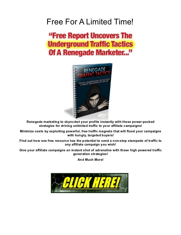 Free For A Limited Time!    Renegade marketing to skyrocket your profits instantly with these power-packed          strate...