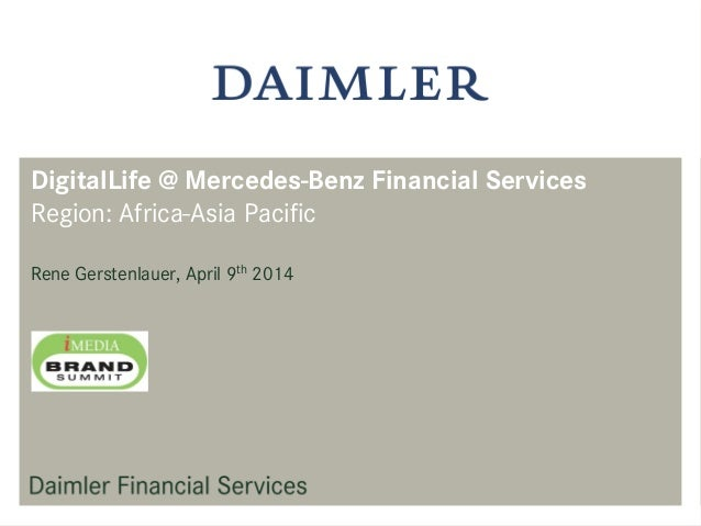 Captivating DigitalLife @ Mercedes Benz Financial Services Region: Africa Asia Pacific  Rene Gerstenlauer, ...
