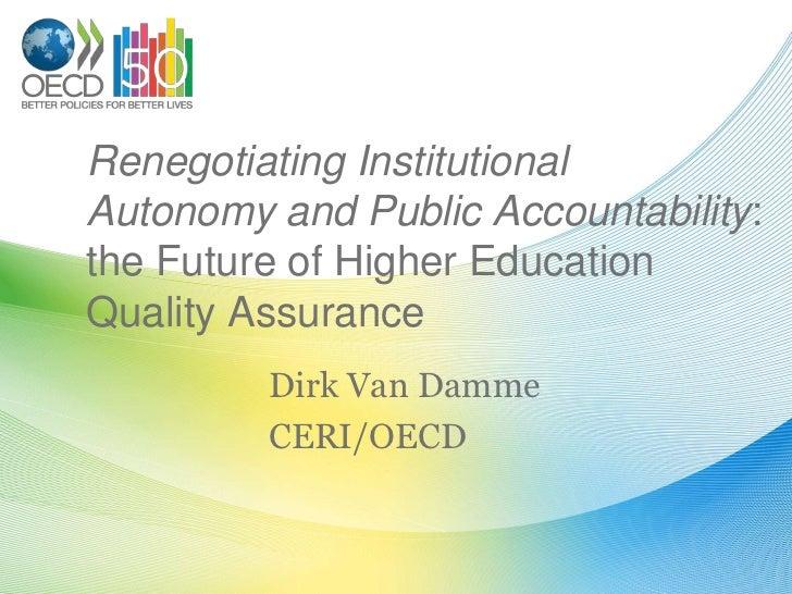 Renegotiating institutional autonomy and public accountability