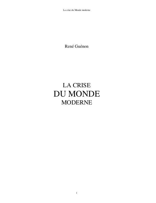 La crise du Monde moderne1René GuénonLA CRISEDU MONDEMODERNE