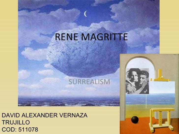 RENE MAGRITTE SURREALISM DAVID ALEXANDER VERNAZA TRUJILLO COD: 511078