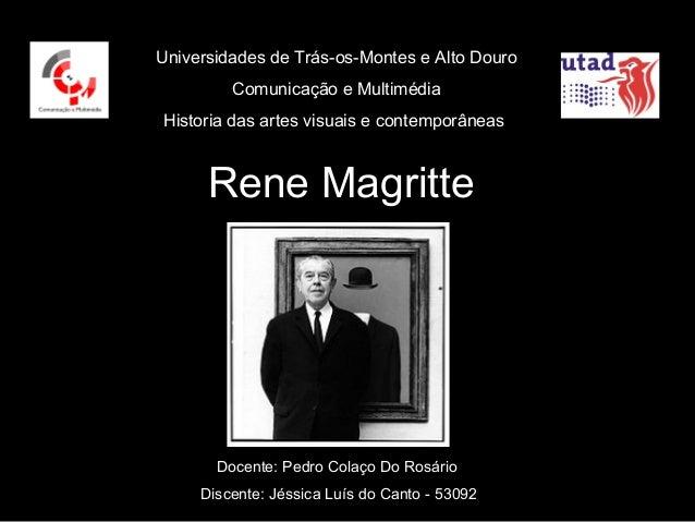 Universidades de Trás-os-Montes e Alto Douro         Comunicação e MultimédiaHistoria das artes visuais e contemporâneas  ...
