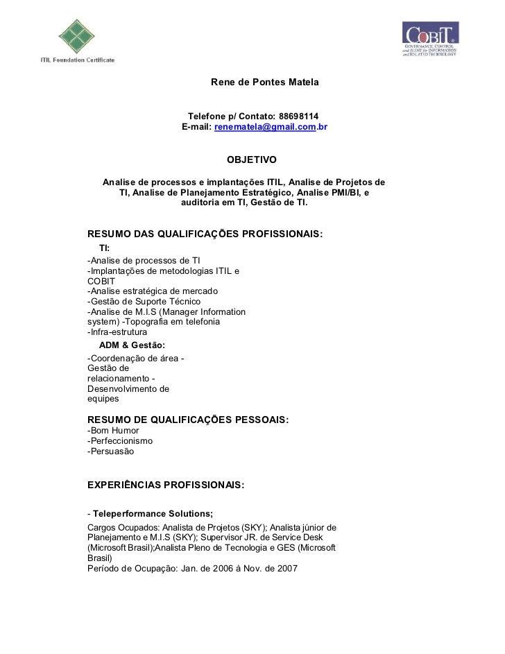 Rene de Pontes Matela                         Telefone p/ Contato: 88698114                        E-mail: renematela@gmai...