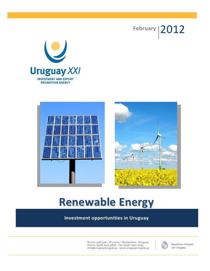 February   2012Renewable EnergyInvestment opportunities in Uruguay