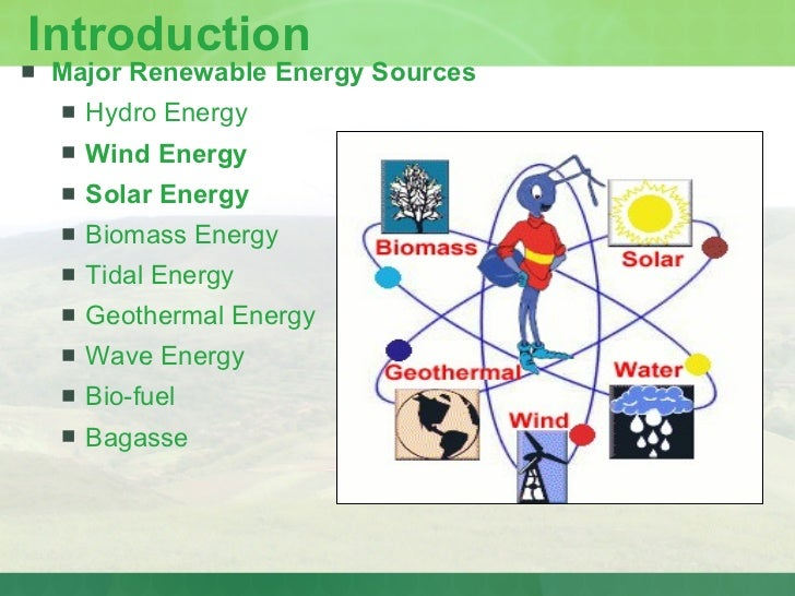 energy essay introduction Access to over 100,000 complete essays and term papers the solar energy is radiant executive summary introduction solar world is a small start-up company.