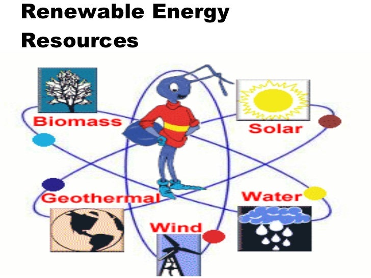 renewable sources of energy The renewable energy sources list includes energy sources such as solar energy, wind energy, geothermal energy, hydropower.