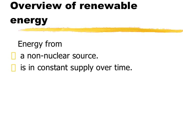 traditional and renewable sources of energy Alternative energy sources:  various countries to reduce our dependence on traditional fossil  is renewable source of energy and reduces our alliance on.
