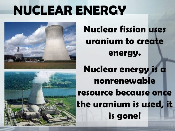 Is Nuclear Power A Natural Resource