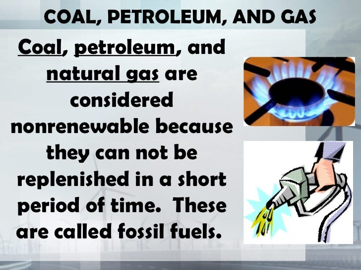 Why Is Natural Gas A Non Renewable Resource