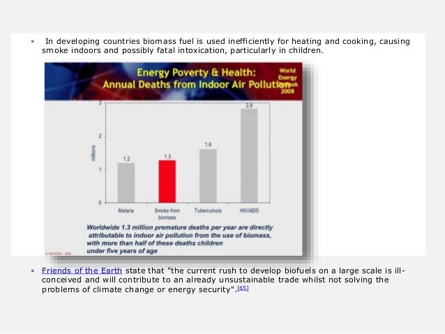  In developing countries biomass fuel is used inefficiently for heating and cooking, causing smoke indoors and possibly f...