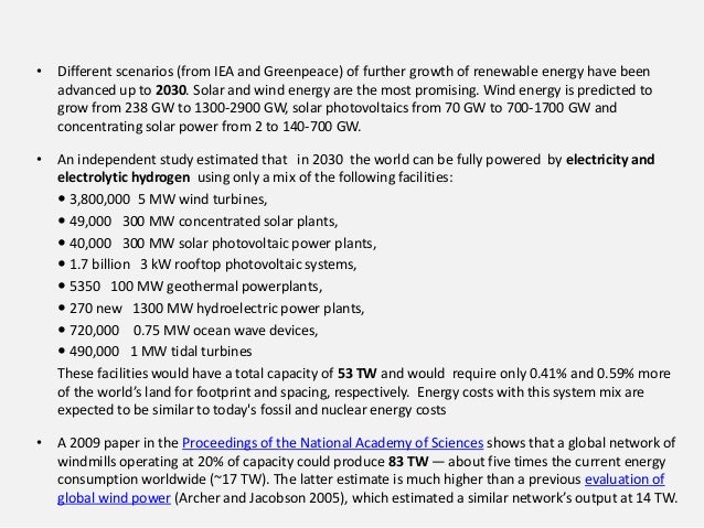 • Different scenarios (from IEA and Greenpeace) of further growth of renewable energy have been advanced up to 2030. Solar...