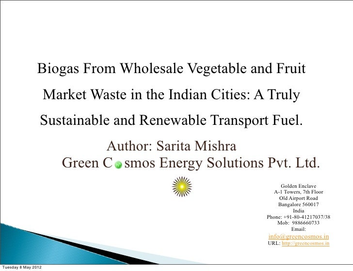 Biogas From Wholesale Vegetable and Fruit                     Market Waste in the Indian Cities: A Truly                 S...