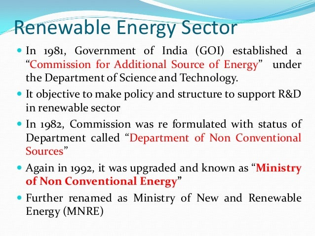 alternative energy sector in india The goldman sachs alternative energy investing group is a dedicated platform deploying capital in the alternative energy sector through a broad range of financing solutions the group is committed to the continuous development of the energy sector, from the conventional renewable energy sector to storage solutions and other alternative technologies approach as a major player in the energy.