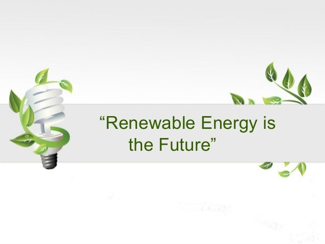 """renewable energy essay titles Alternative energy essay by shannon roselli sources of energy to make electricity it also states that """"wind turbines are a renewable source of energy."""