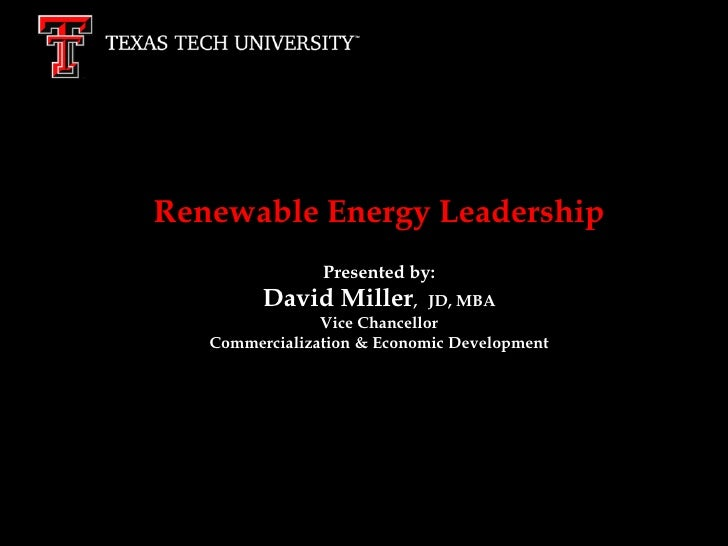 The Journey toRenewable Energy Leadership               Presented by:        Tier One        David Miller,        JD, MBA ...