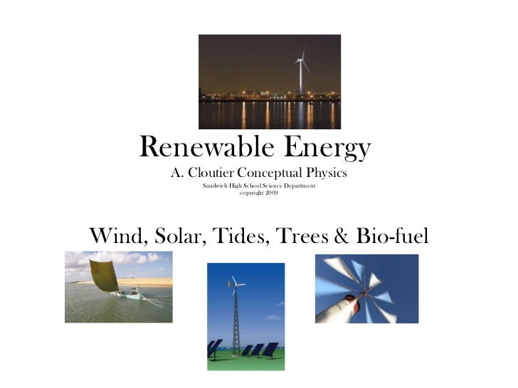 GREEN PHYSICS - Renewable Energy acloutier copyright 2011