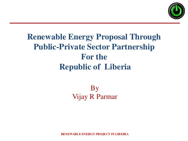 Renewable Energy Project Proposal Liberia Vijay Parmar