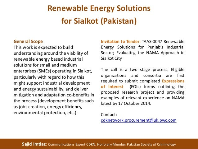 Renewable Energy Solutions  for Sialkot (Pakistan)  General Scope  This work is expected to build  understanding around th...
