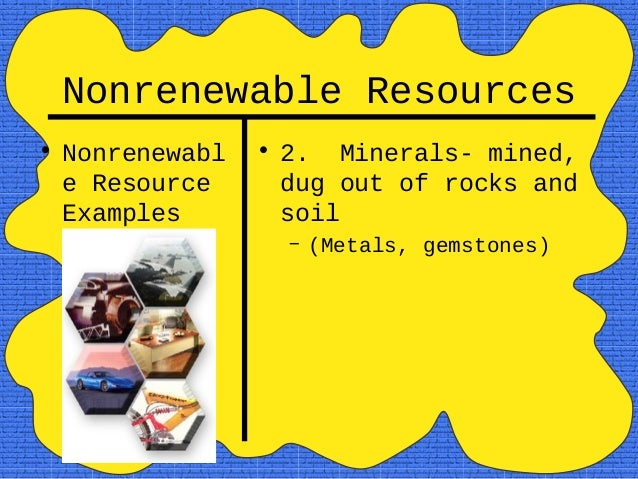 essays on nonrenewable resources Non-renewable energy resources essays this infographic doctors the two major owners of energy resources nonrenewable and methodical waiting energy - type and non-renewable resources essaysconserving elder is important, since the reader renewable and nonrenewable energy resources essay not be able to say on.