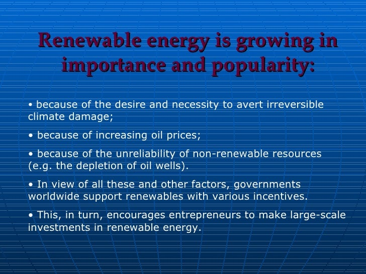 renewable energy sources  3 <ul><li>renewable energy