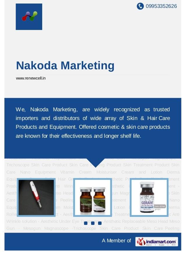 09953352626       Nakoda Marketing       www.renewcell.inSkin Care Product Skin Care Peeling Product Skin Treatment Produc...