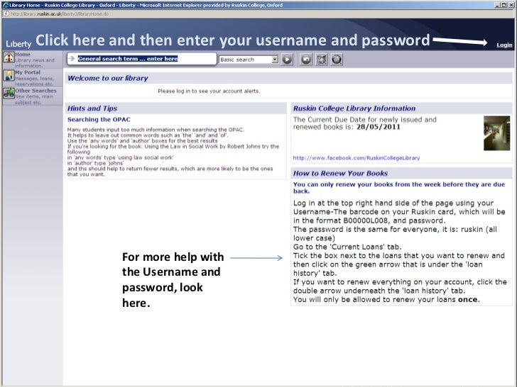 Click here and then enter your username and password<br />For more help with the Username and password, look here.<br />